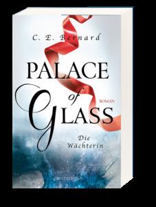 Palace of Glass - Der erste Band der Trilogie © Penhaligon Verlag